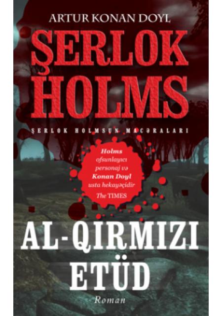 Al-Qırmızı Etüd – Sherlock Holmes macəraları