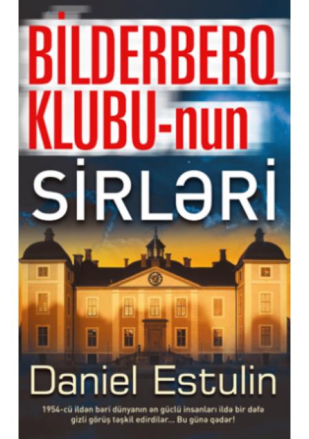 Bilderberq Klubunun Sirləri