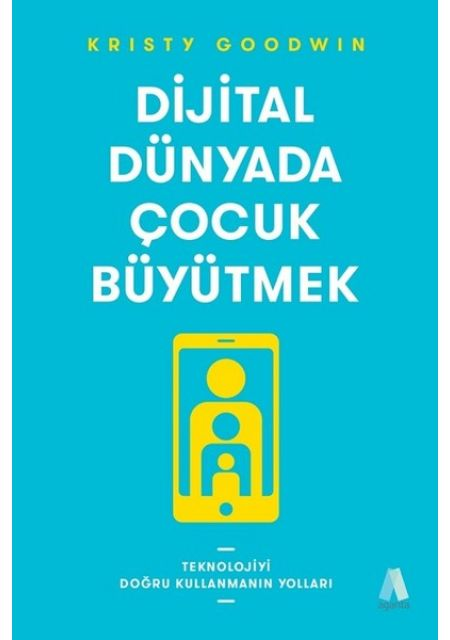 Dijital Dünyada Çocuk Büyütmek