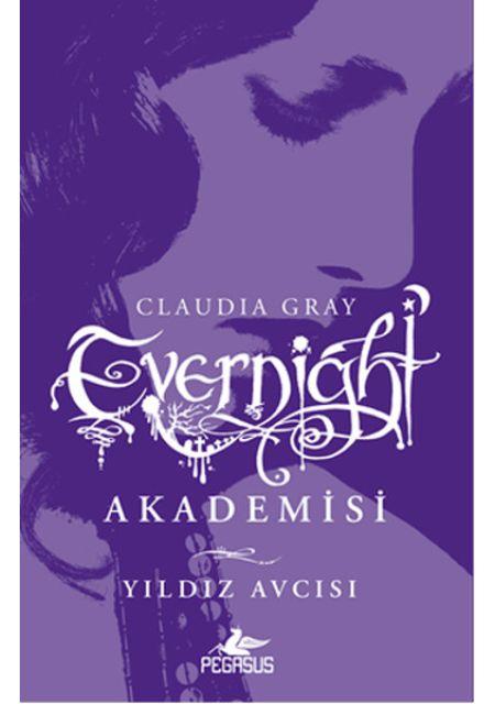 Evernight Akademisi 2 - Yıldız Avcısı