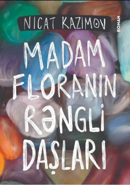 Madam Floranın Rəngli Daşları