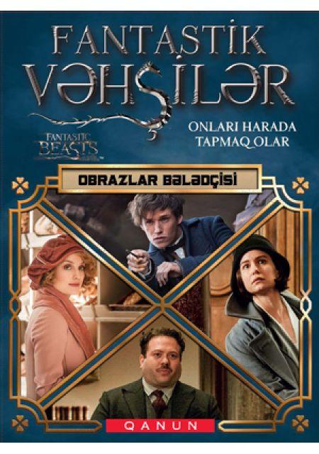 Fantastik Vəhşilər - Obrazlar bələdçisi