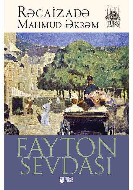 Fayton sevdası