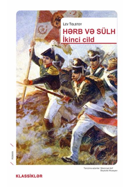 Hərb və Sülh (2 ci cild)