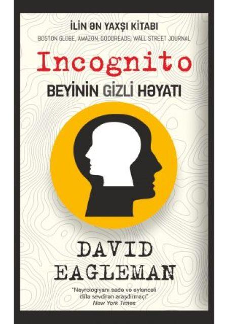 İncognito / Beyinin Gizli Həyatı