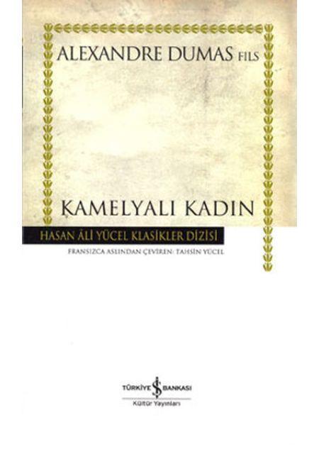 Kamelyalı Kadın - Hasan Ali Yücel Klasikleri