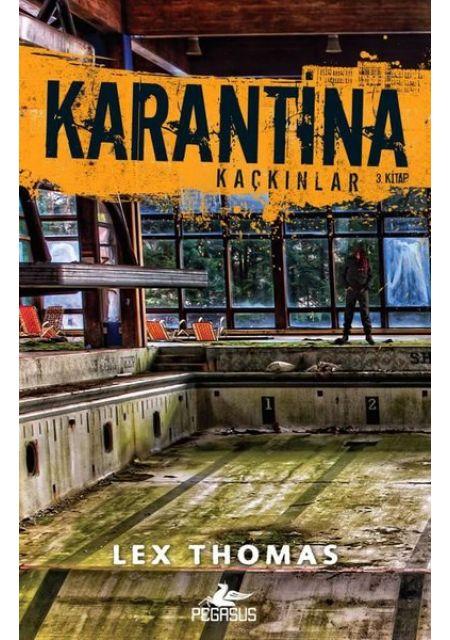 Karantina-Kaçkınlar 3.Kitap