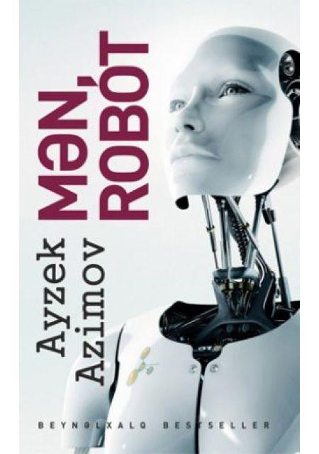 Mən, Robot