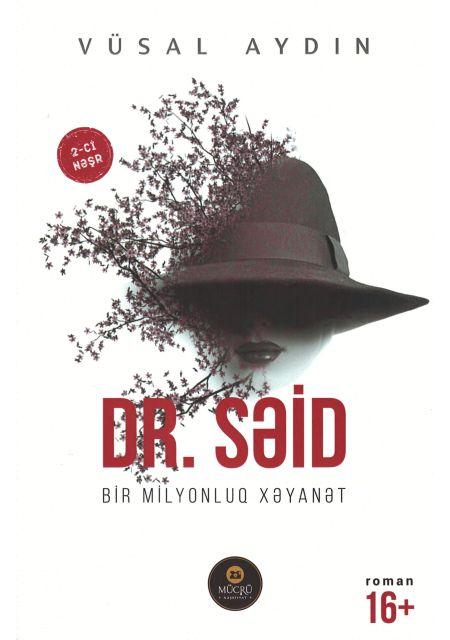 Dr. Səid - Bir Milyonluq Xəyanət