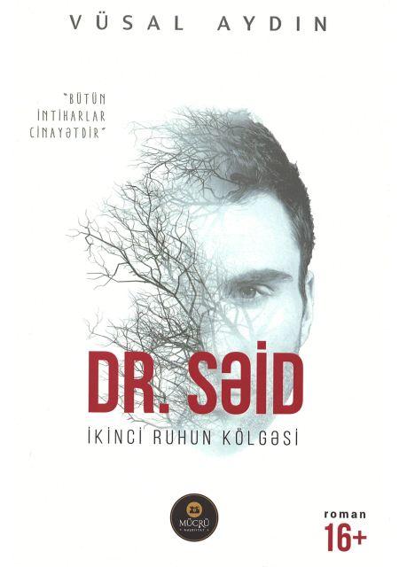 Dr. Səid - İkinci Ruhun Kölgəsi