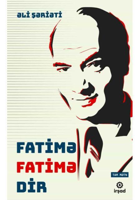 Fatimə Fatimədir