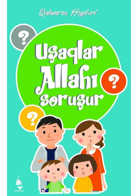 Uşaqlar Allahı Soruşur