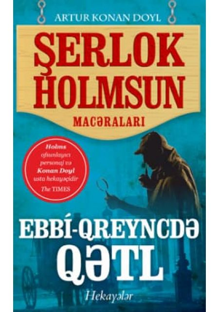 Ebbi-Qreyncdə Qətl – Sherlock Holmes macəraları