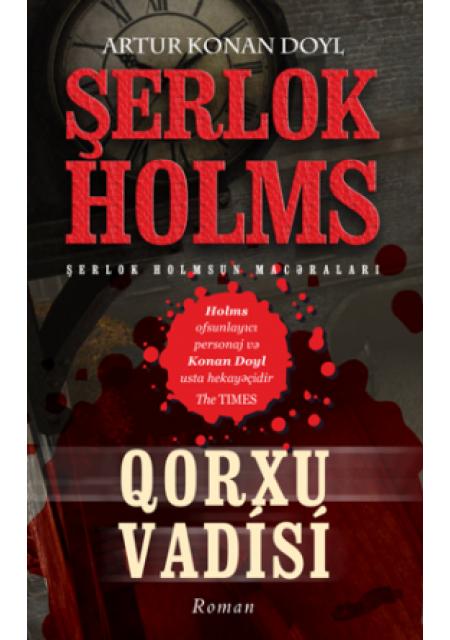 Qorxu Vadisi – Sherlock Holmes macəraları
