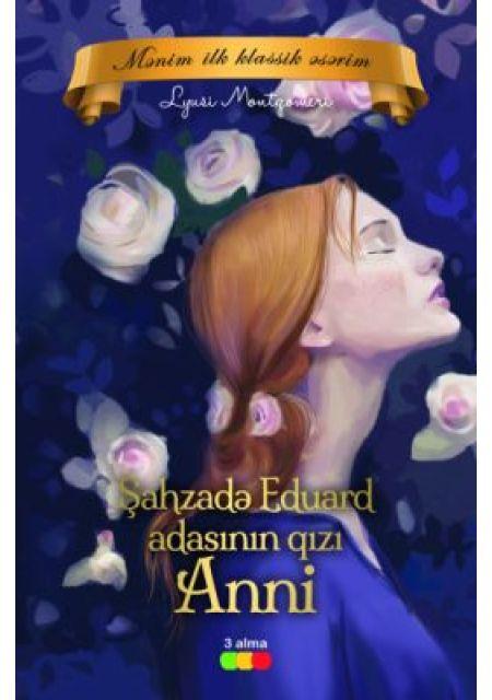 Şahzadə Eduard adasının qızı Anni